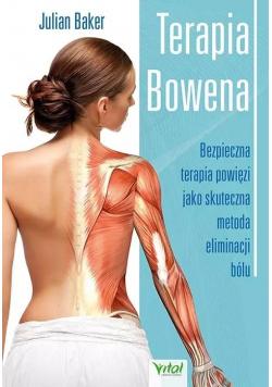 Terapia Bowena. Bezpieczna terapia powięzi