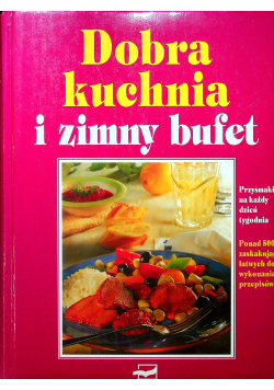 Dobra kuchnia i zimny bufet
