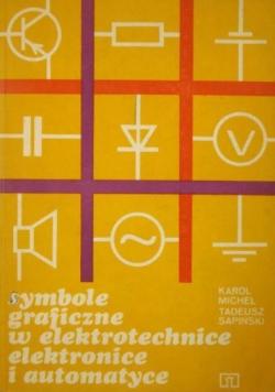 Symbole graficzne w elektrotechnice elektronice i automatyce