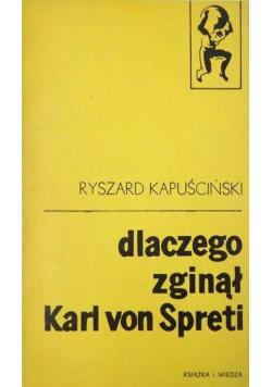 Dlaczego zginął Karl von Spreti
