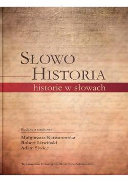 Słowo. Historia, historie w słowach