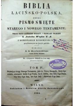 Biblia łacińsko-polska czyli Pismo Święte Starego i Nowego Testamentu 4 tomy ok 1864 r.