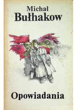 Bułhakow Opowiadania