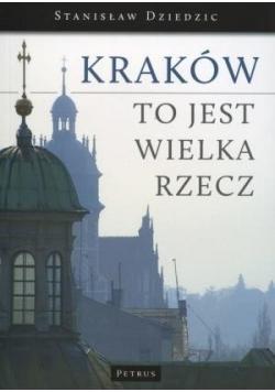Kraków To Jest Wielka Rzecz plus autograf autora