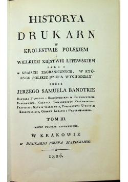 Historya drukarn w królestwie polskiem reprint z 1826 r