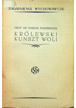 Królewski kunszt woli 1939 r.