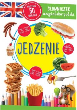 Słowniczek angielsko-polski. Jedzenie