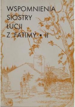 Wspomnienia siostry Łucji z Fatimy II