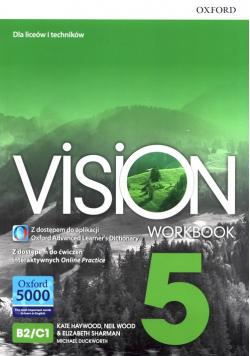 Vision 5 Zeszyt ćwiczeń z dostępem do ćwiczeń interaktywnych Online Practice oraz aplikacji Oxford Learner's Advanced Dictionary