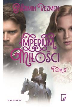 Imperium miłości Tom 2