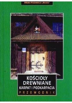 Kościoły drewniane Karpat i Podkarpacia przewodnik
