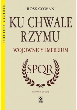 Ku chwale Rzymu Wojownicy Imperium w.2