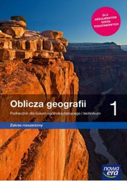 Oblicza geografii 1 Podręcznik dla liceum ogólnokształcącego zakres rozszerzony