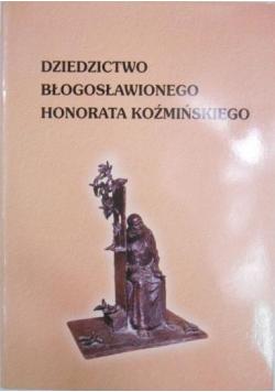 Dziedzictwo błogosławionego Honorata Koźmińskiego