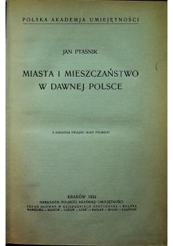 Miasta i mieszczaństwo w dawnej Polsce 1934 r.