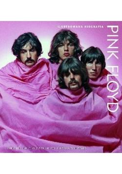 Pink Floyd Ilustrowana biografia