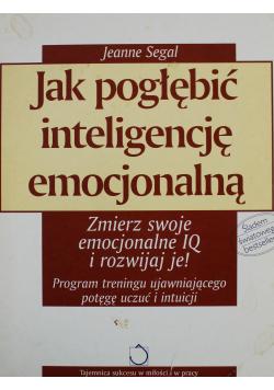 Jak pogłębić inteligencję emocjonalną