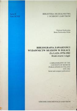 Bibliografia zawartości wydawnictw muzeów w Polsce za lata 1978 1982