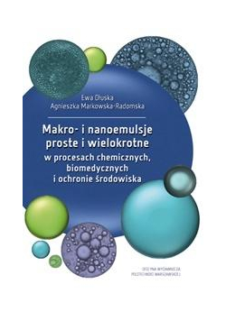 Makro- i nanoemulsje proste i wielokrotne...