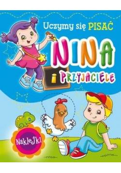 Nina i przyjaciele. Uczymy się pisać