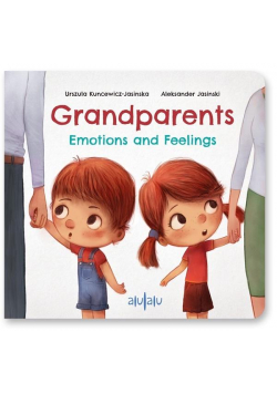 Grandparents. Emotions and Feelings