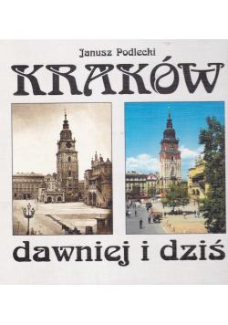 Kraków dawniej i dziś
