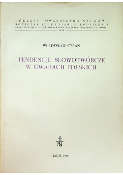 Tendencje Słowotwórcze w gwarach polskich