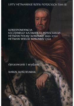 Listy hetmańskie rodu Potockich Tom 3