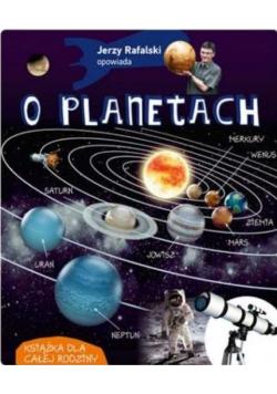 Jerzy Rafalski opowiada o planetach