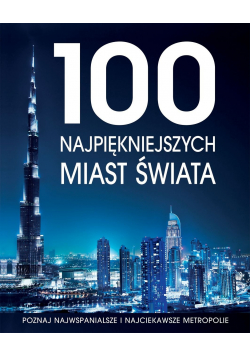 100 Najpiękniejszych miast świata