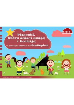 Piosenki, które dzieci znają i kochają... cz.1
