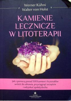 Kamienie lecznicze w litoterapii