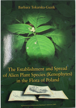 The Establishment and Spread of Alien Plants Species (Kenophytes) in the Flora of Poland