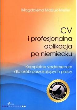 CV i profesjonalna aplikacja po niemiecku.
