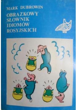 Obrazkowy słownik idiomów rosyjskich