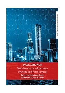 Transformacja w kierunku cywilizacji informacyjnej