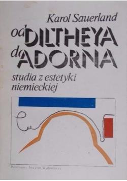 Od Diltheya do Adorna  Studia z estetyki niemieckiej