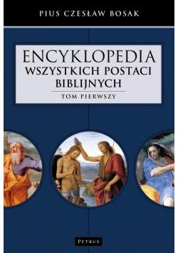 Encyklopedia wszystkich postaci biblijnych Tom 1