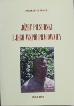 Józef Piłsudski i jego współpracownicy