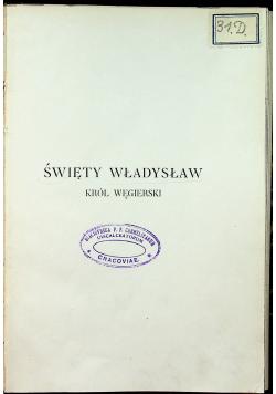 Święty Władysław król węgierski 1917 r