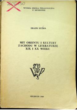 Mit Orientu i kultury Zachodu w literaturze XIX i XX wieku