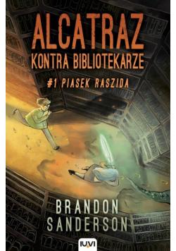 Alcatraz kontra Bibliotekarze Tom 1 Piasek Raszida