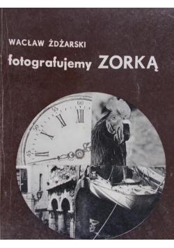 Fotografujemy Zorką