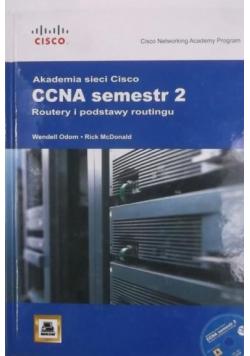 Akademia Sieci Cisco CCNA semestr 2 Routery i podstawy routingu + CD