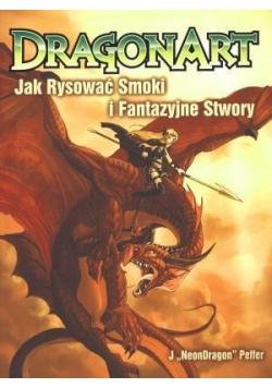 Dragonart Jak rysować smoki i fantazyjne stwory