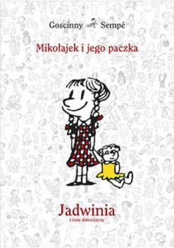 Mikołajek i jego paczka Jadwinia i inne dziewczyny