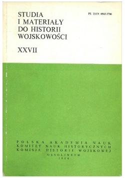 Studia i materiały do historii wojskowości tom XXVIII