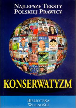 Konserwatyzm Najlepsze teksty polskiej prawicy