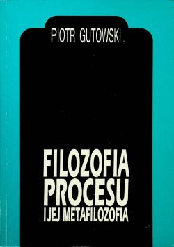 Filozofia procesu i jej metafilozofia
