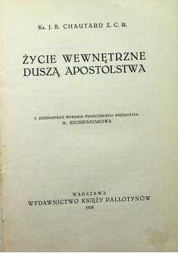 Życie wewnętrzne duszą apostolstwa 1928 r.